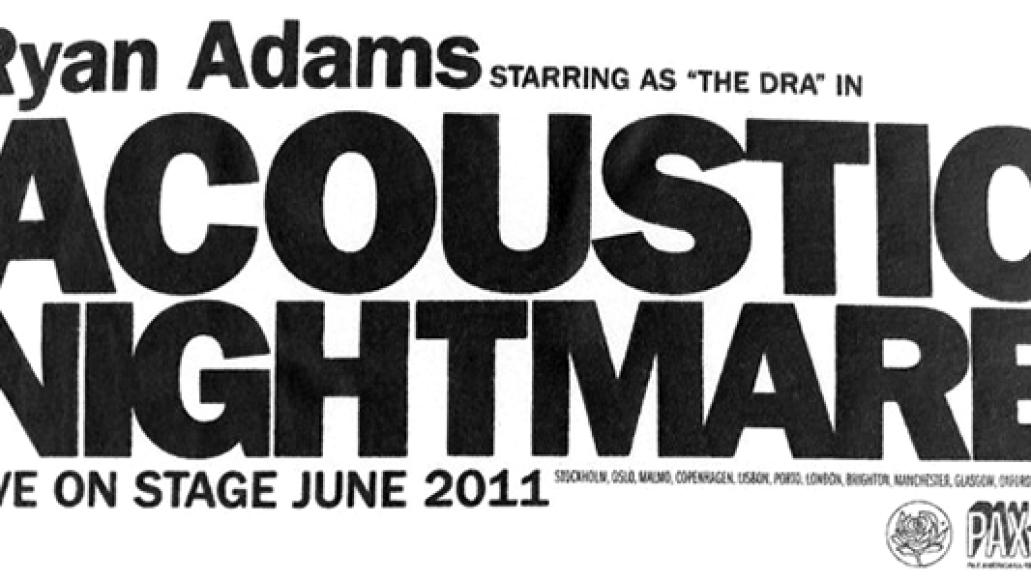 ryan adams tour Check Out: Ryan Adams   Empty Room + Nutshell