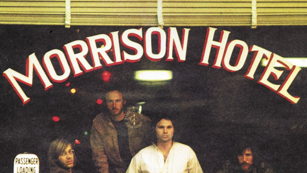 morrison hotel Ranking The Doors: Every Album from Worst to Best