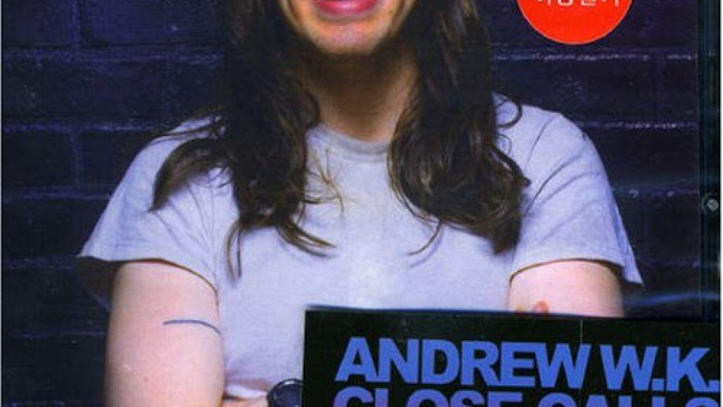 album close calls with brick walls Interview: Andrew W.K.