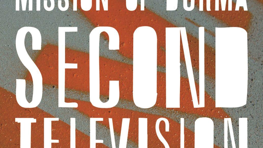 artworks 000024649649 k42y92 original New Music: Mission of Burma   Second Television