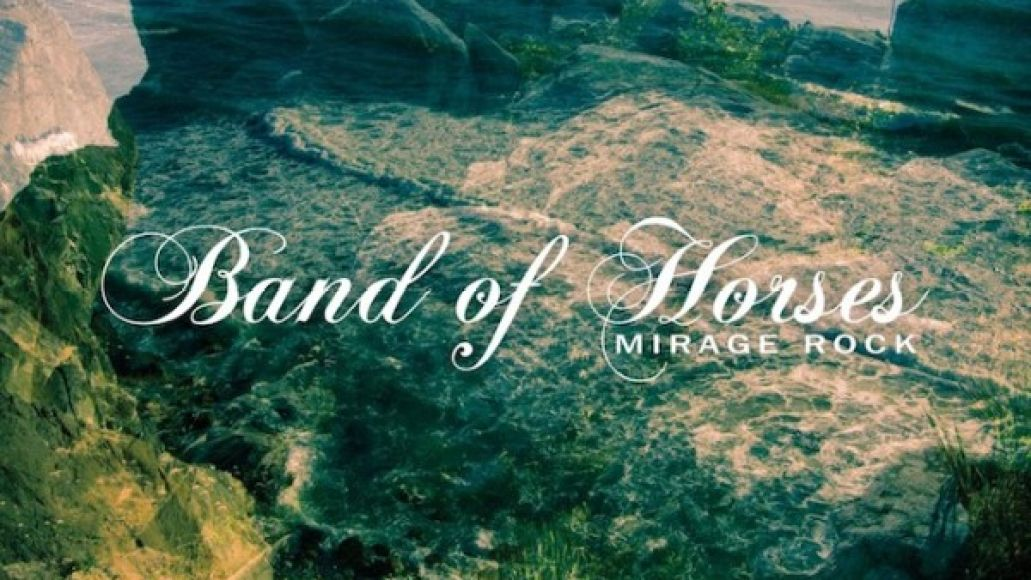 band of horses mirage rock e1341892680685 Top mp3s of the Week (9/13)
