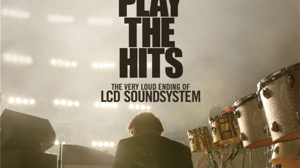 lcd shut up and play the hits dvd LCD Soundsystems Shut Up and Play the Hits coming to DVD and Blu ray