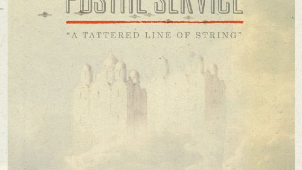 postal service a tattered line of string Top 10 MP3s of the Week (2/15)