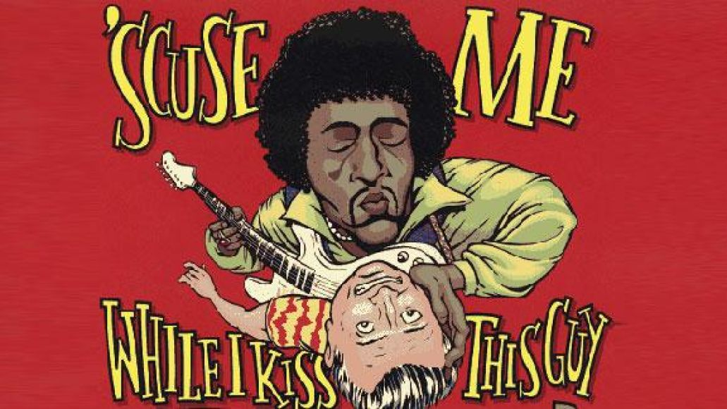 scuse me while i kiss this guy Rock it Out! Blog: The Most Misheard Lyrics Ever