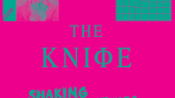the knife   shaking the habitual The Knife Announce 20th Anniversary Reissues