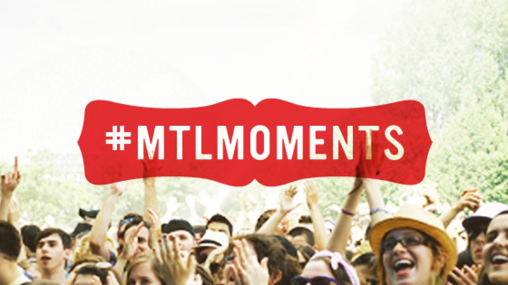 mtlmoments l 1 m Top 10 #MTLMoments from Osheaga 2013