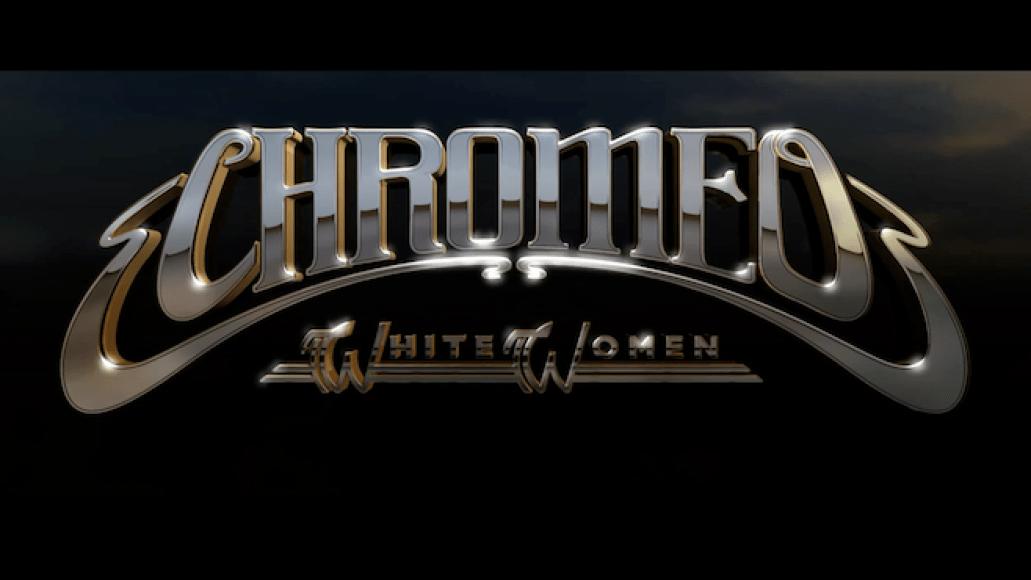 chromeowhite Chromeos White Women is Better, Funkier, Poppier, Catchier, Happier