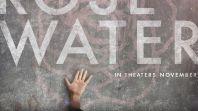 rosewater poster Jon Stewarts Movie Irresistible Getting Digital Release This Summer