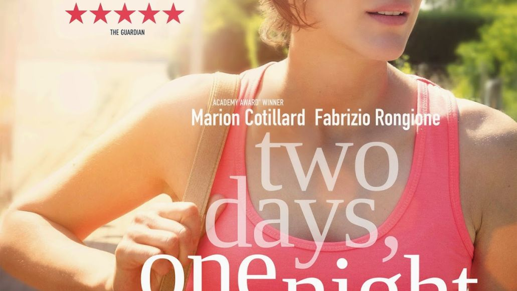two days one night Top 25 Films of 2014