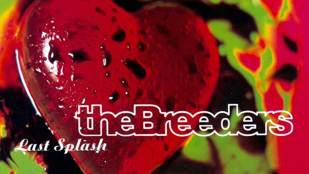 breeders - last splash