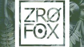 ZRO FOX Album Stream