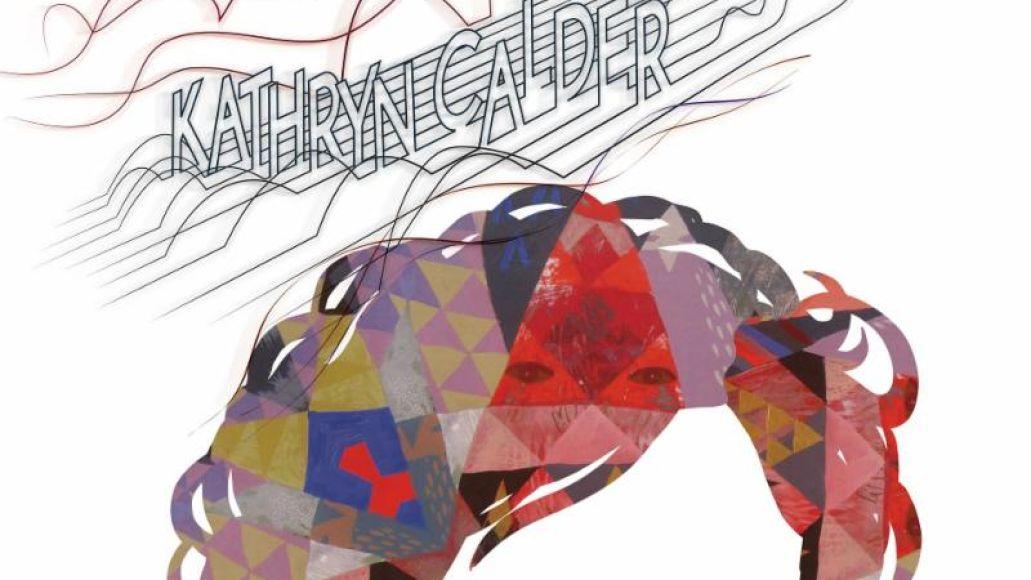 Kathryn Calder - Kathryn Calder album