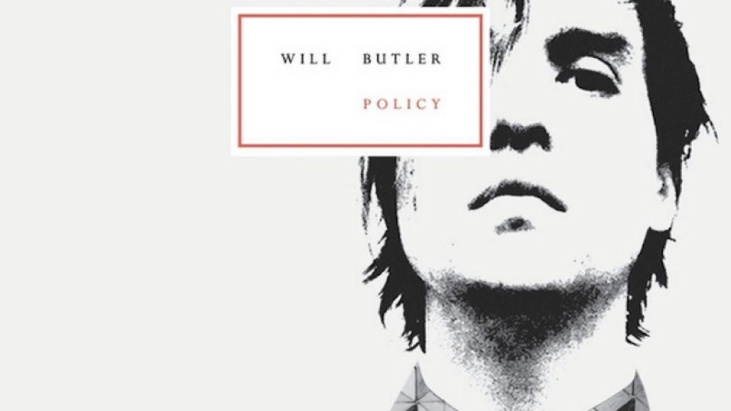 Will Butler - Stream new album Policy