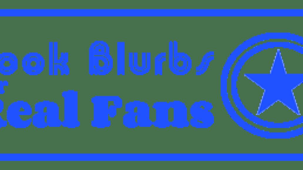 Book Blurbs - fans
