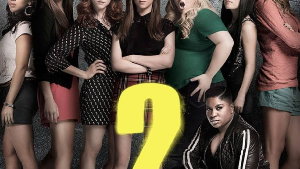 pitch perfect 2 The 10 Best Films of 2015 (So Far)