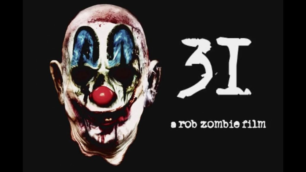 rob zombie 31 The 50 Most Anticipated Films of 2016