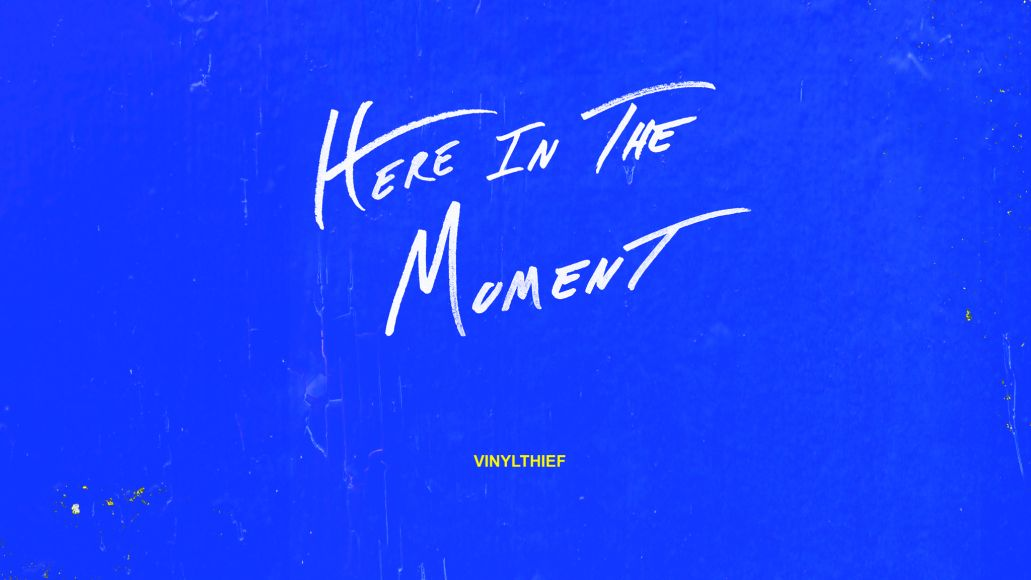 Vinyl-Thief-Here-In-The-Moment-HQ
