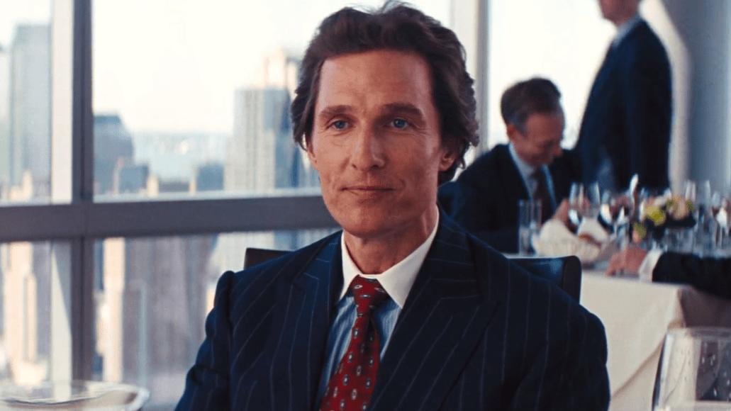 wolf of wall street Matthew McConaugheys Top 10 Performances