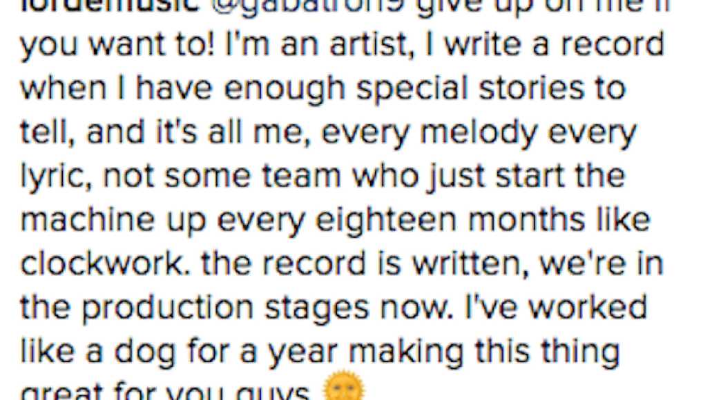 lorde new album 2016 production written Lorde has finished writing her new album