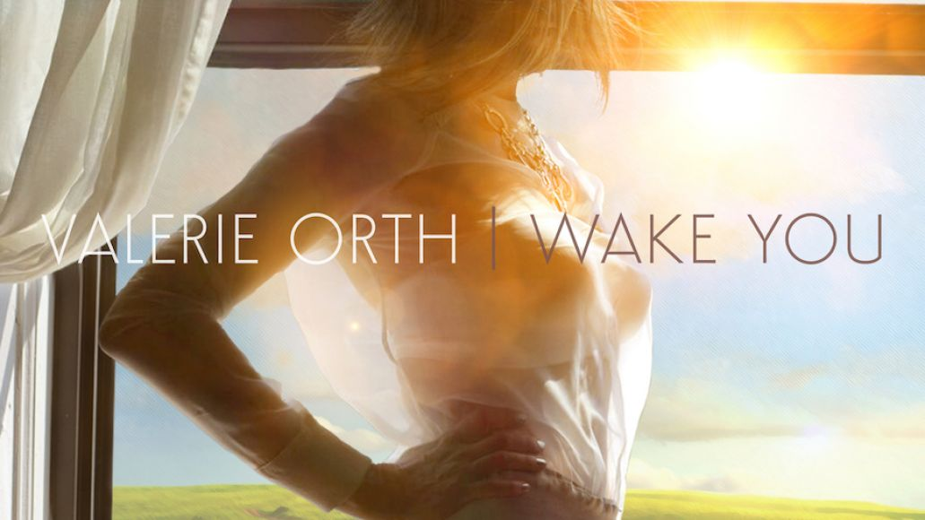 wake you artwork Brooklyn songwriter/producer Valerie Orth shares inspirational new Wake You EP: Stream