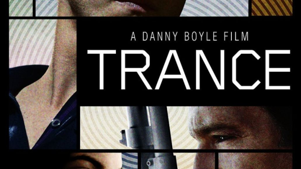 trance poster Ranking: Every Danny Boyle Film From Worst to Best