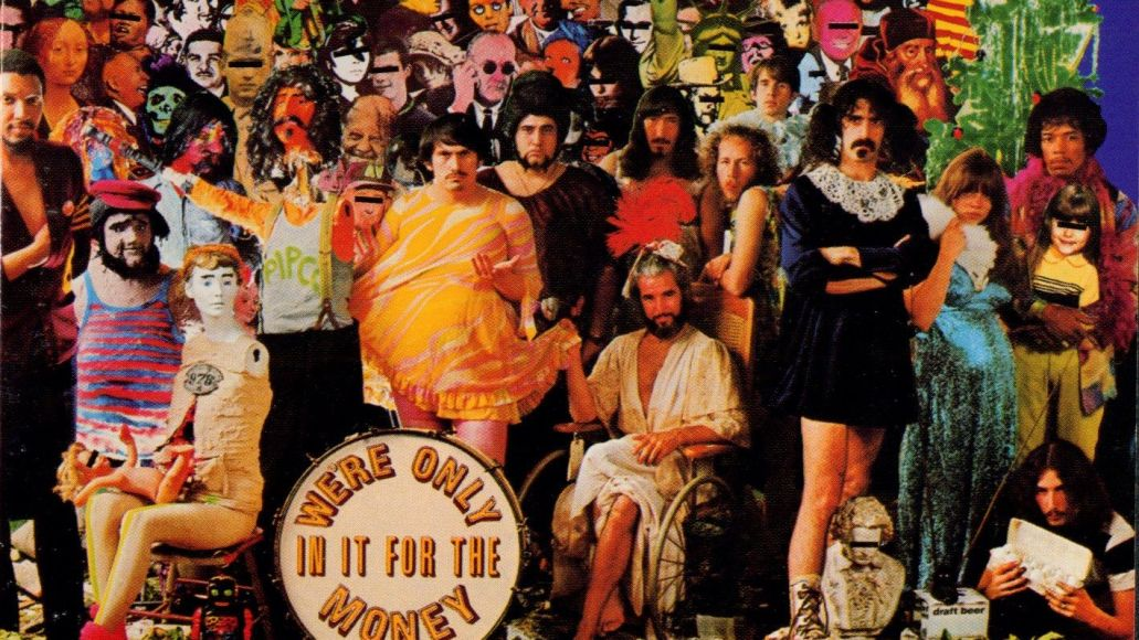 were only in it for the money 10 Albums That Might Not Exist Without Sgt. Peppers