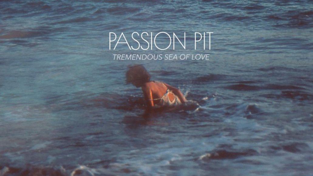 passion pit stream tremendous sea love album new download Passion Pit release new album Tremendous Sea of Love: Stream