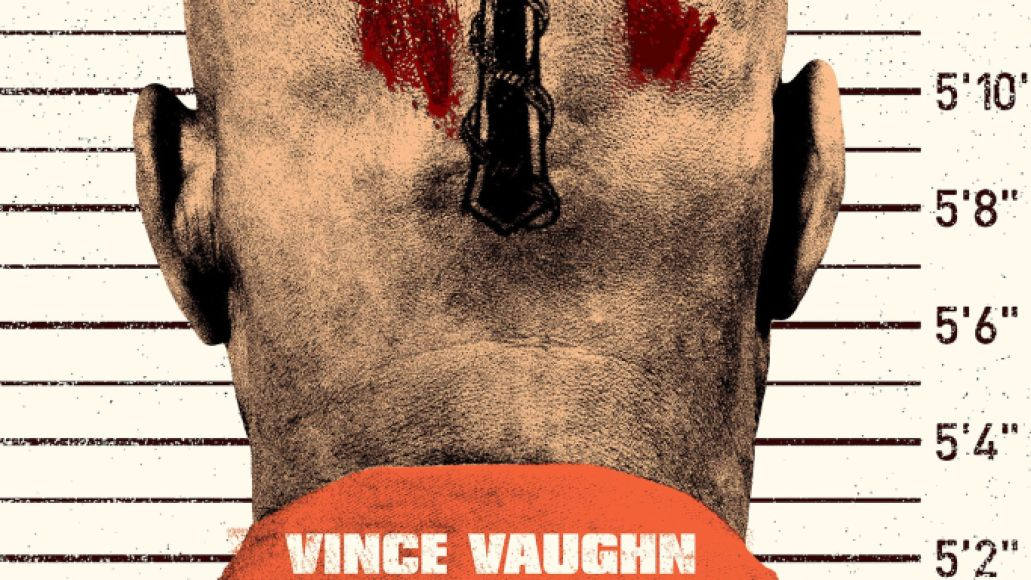 brawl cb99 teaser 2764x4096 A bald, menacing Vince Vaughn glowers at the center of Brawl in Cell Block 99s teaser trailer: Watch