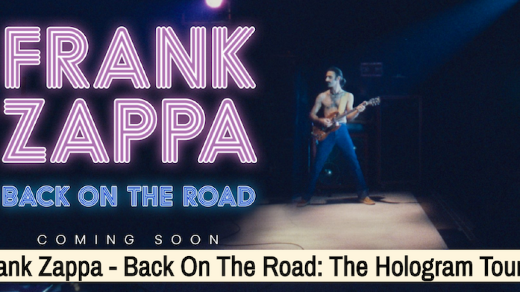 frank zappa hologram tour 2018 Frank Zappa is being resurrected as a hologram, will tour