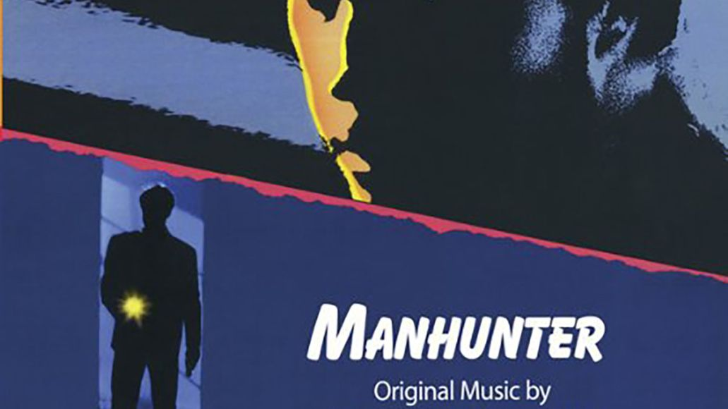 manhunter The 100 Greatest Movie Soundtracks of All Time