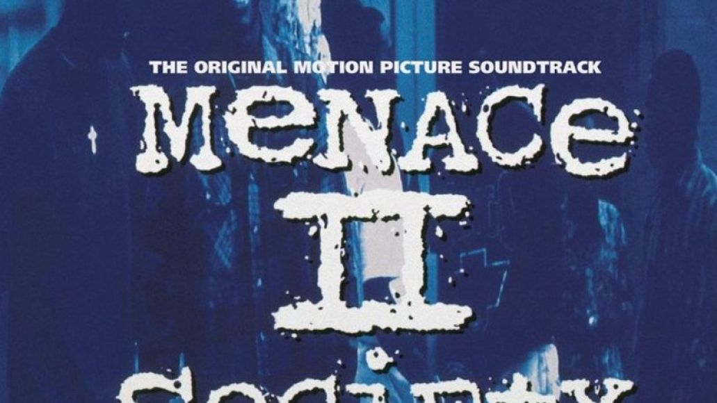 menace 2 society e1510598097557 The 100 Greatest Movie Soundtracks of All Time