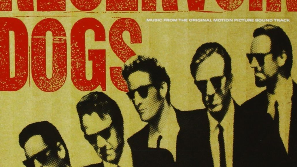 reservoir dogs The 100 Greatest Movie Soundtracks of All Time
