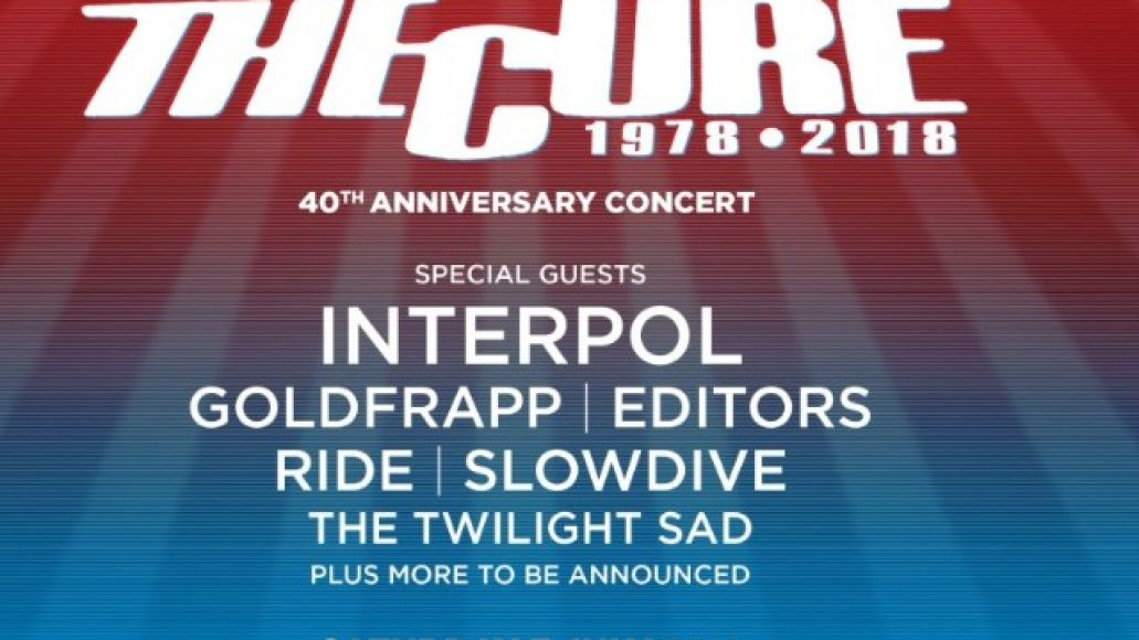 the cure The Cure announce 40th anniversary festival in London