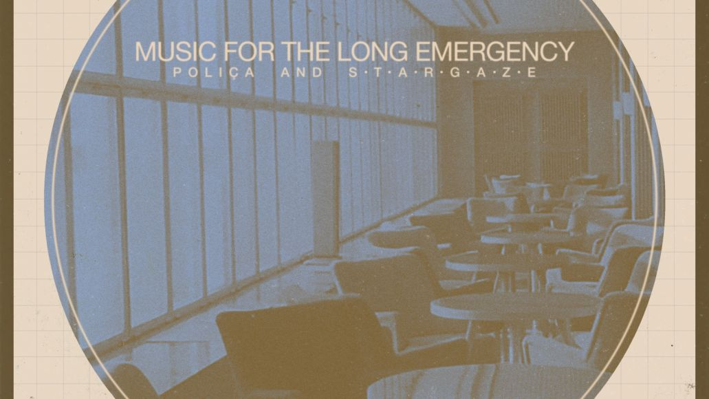 cover 1508946398302909 Poliça and  s t a r g a z e break down their collaborative album, Music for the Long Emergency, Track by Track: Stream