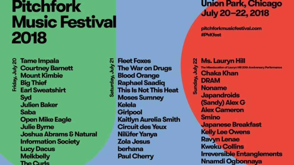 pitchfork 2018 lineup Pitchfork Music Festival reveals 2018 lineup: Tame Impala, Fleet Foxes, and Ms. Lauryn Hill to headline