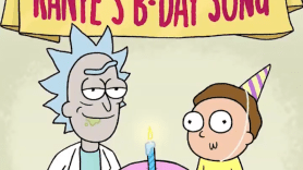 Rick and Morty Kanye West Birthday Song