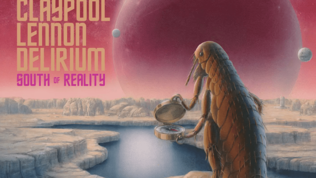 south of reality claypool lennon album 10 Years with Les Claypool: On Sailing the Seas of Cheese and Avoiding Dead Sharks