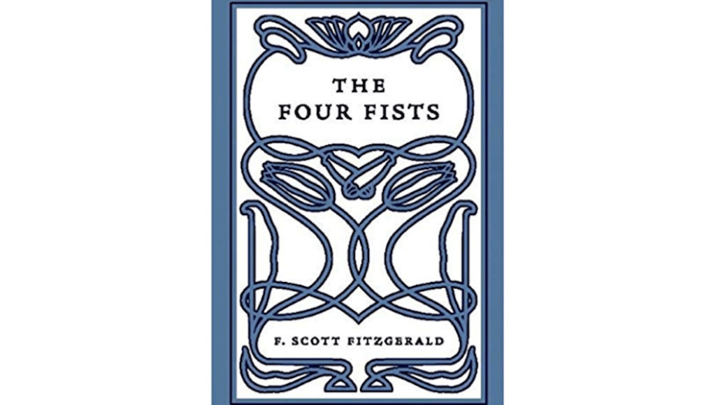 The Four Fists F Scott Fitzgerald Four Fists 6666 Origins