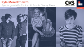 Kyle Meredith with K's Choice, Jill Sobule, and Tracey Thorn
