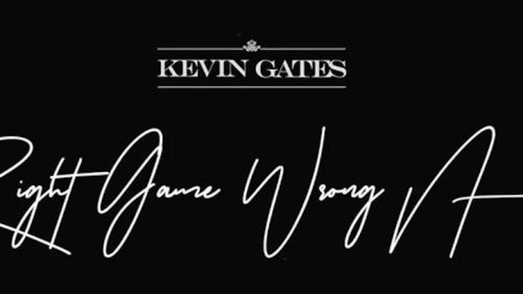 "kevin gates ""right game wrong n****"" new song music release"
