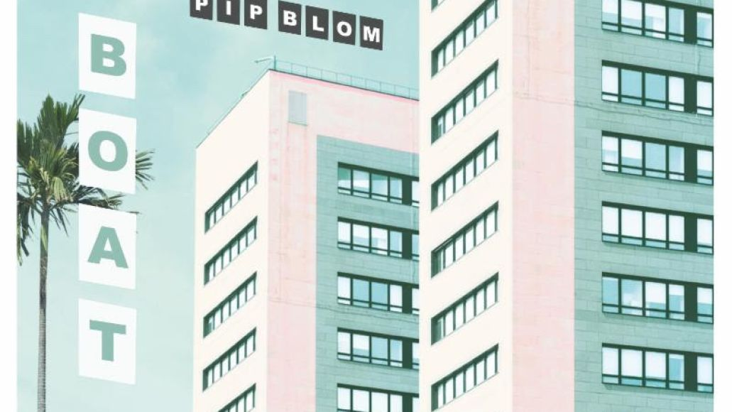 pip blom debut album boat 2019