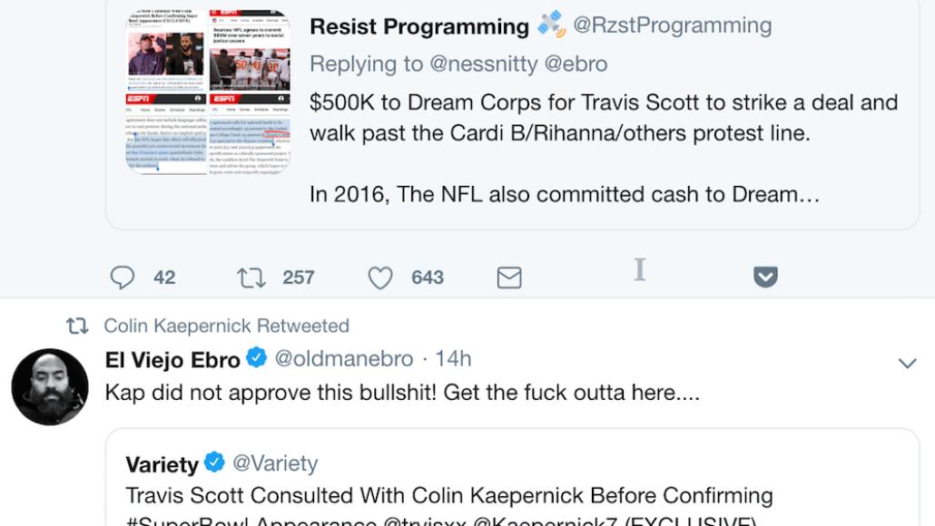 travis scott did not consult kaepernick super bowl Colin Kaepernick did not sign off on Travis Scotts Super Bowl Halftime performance