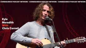 remembering chris cornell kyle meredith with podcast interview death anniversary