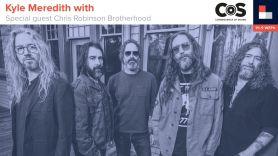 Kyle Meredith With... Chris Robinson Brotherhood