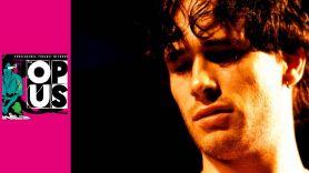 The Opus: Jeff Buckley