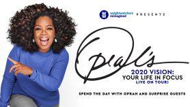 """Oprah's 2020 Vision: Your Life In Focus Tour"""