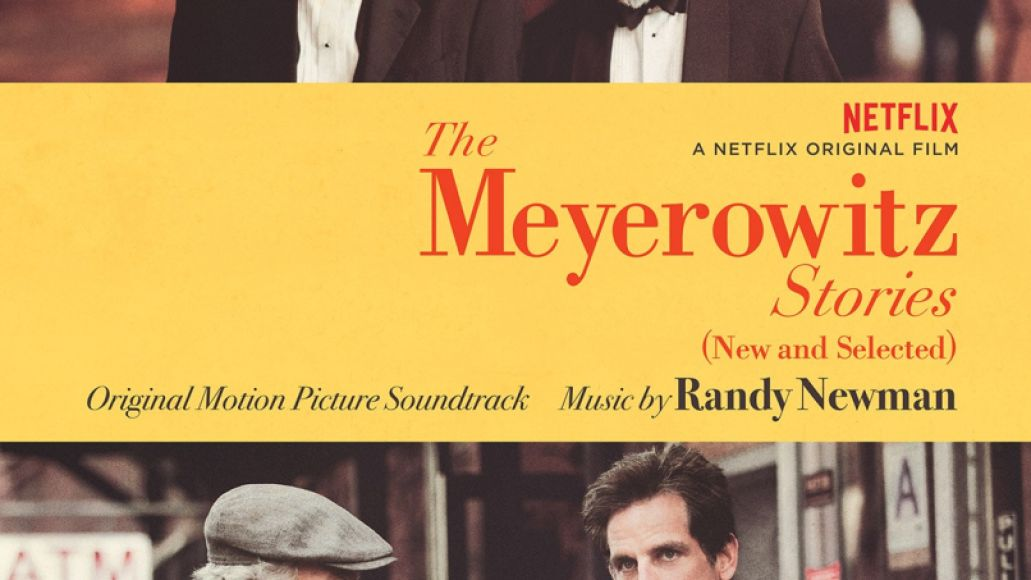 Randy Newman The Meyerowitz Stories 2017 Top 25 Film Scores of the 2010s