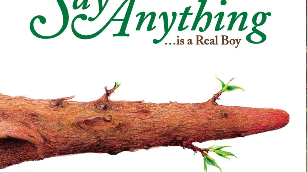 Say Anything -- … Is a Real Boy