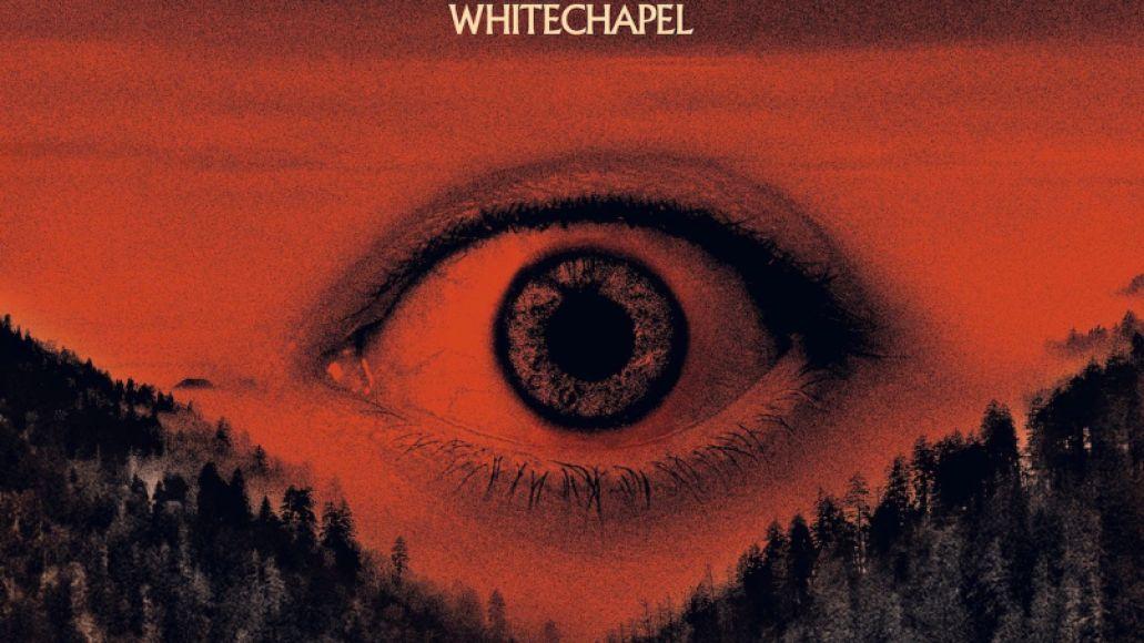 Whitechapel The Valley Top 30 Metal + Hard Rock Albums of 2019