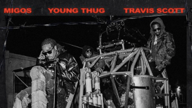 Migos Travis Scott and Young Thug New Song GNF New Single Stream